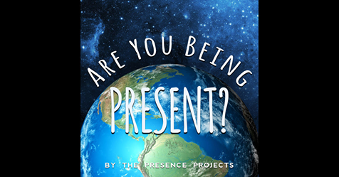 Are You Being Present? by The Presence Projects on iTunes